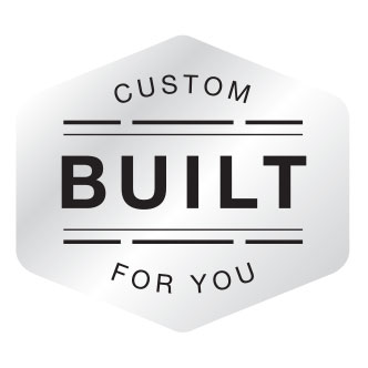 "Custom Built Shield - text reads ""custom built for you"""